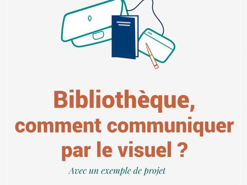 bibliothèque, comment communiquer par le visuel ?