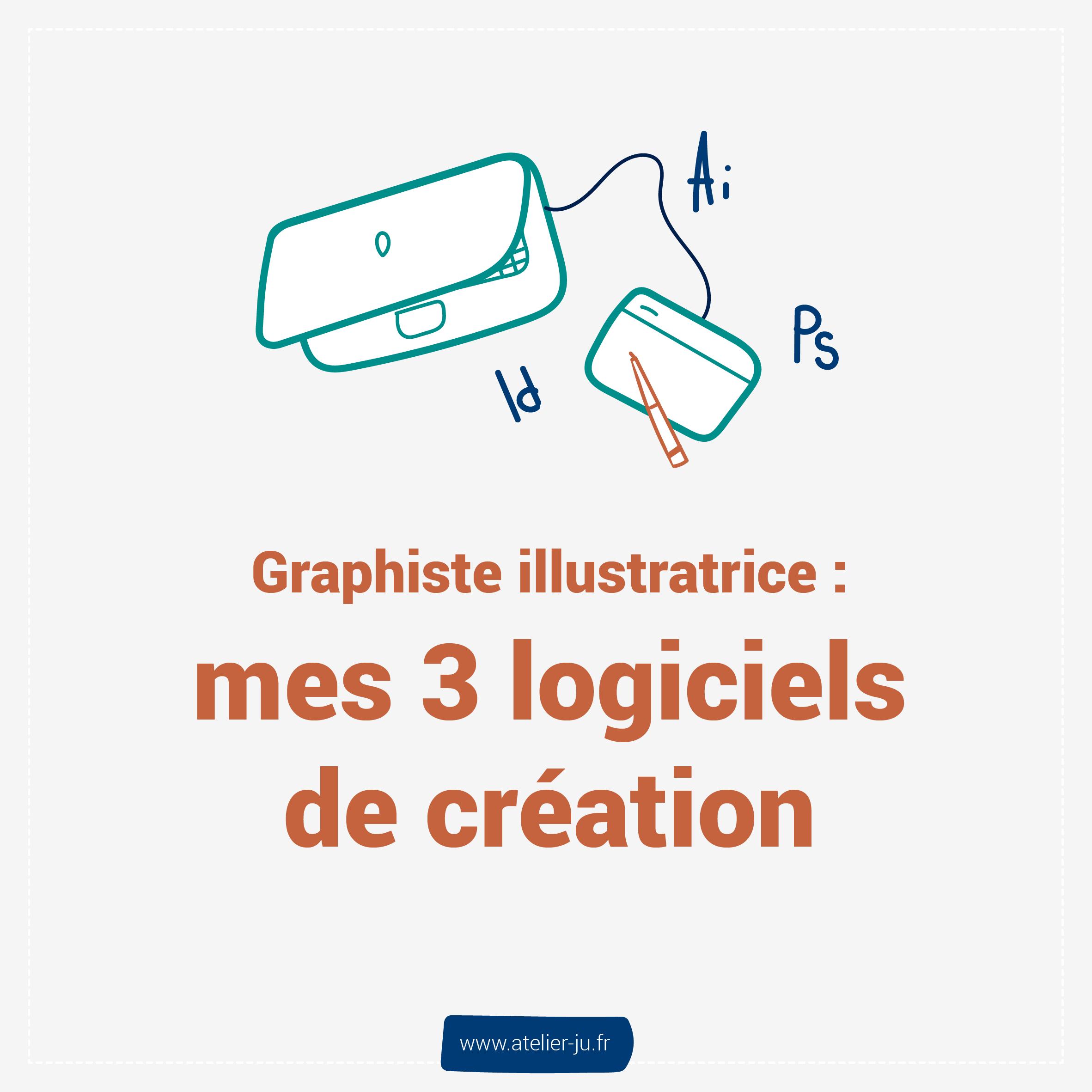 graphiste illustratrice, mes 3 logiciels de création